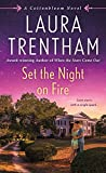 Set the Night on Fire: A Cottonbloom Novel by  Laura Trentham in stock, buy online here