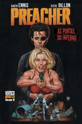 Preacher – Volume 8 – Às Portas Do Inferno
