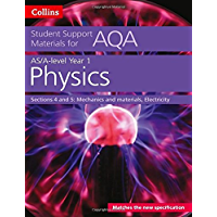 AQA A level Physics Year 1 & AS Sections 4 and 5 (Collins Student Support Materials)
