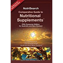 NutriSearch Comparative Guide to Nutritional Supplements (2014 Consumer Edition for Australia & New Zealand)