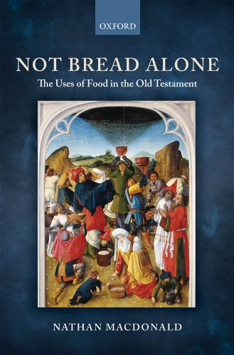 Download Not Bread Alone: The Uses of Food in the Old Testament Pdf