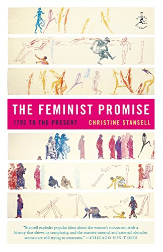 The Feminist Promise: 1792 to the Present (Modern Library Paperbacks) (The Feminist Promise 1792 To The Present)