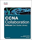 img - for CCNA Collaboration Official Cert Guide Library (Exams CICD 210-060 and CIVND 210-065) by Michael Valentine (2015-12-28) book / textbook / text book