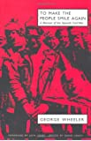 To Make the People Smile Again: A Memoir of the Spanish Civil War
