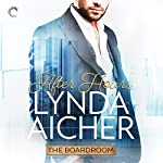 After Hours: The Boardroom | Lynda Aicher