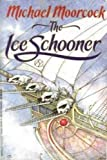 The Ice Schooner, Michael Moorcock, 0425097064