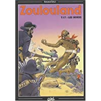 ZOULOULAND T17 : LES BOERS