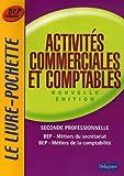 Activités commerciales et comptables 2e Professionnelle BEP Métiers du secrétariat BEP Métiers de la comptabilité