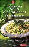 Les Meilleures Recettes végétariennes du monde entier par Ballero
