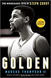 img - for Golden: The Miraculous Rise of Steph Curry book / textbook / text book