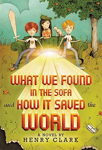 What We Found in the Sofa and How It Saved the World ()