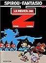 Spirou et Fantasio, tome 37 : Le Réveil du Z par Janry