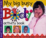 My Big Busy Body, Roger Priddy, 0312490798