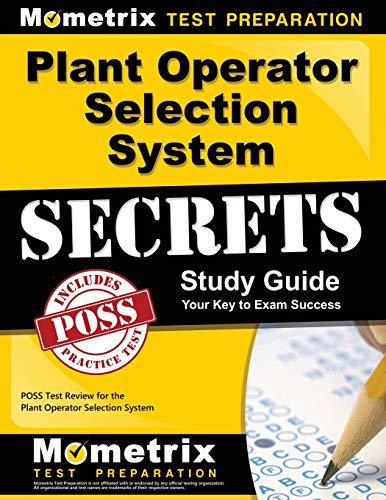 Plant Operator Selection System Secrets Study Guide: POSS Test Review for the Plant Operator Selection -