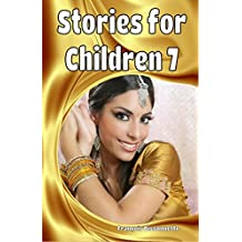 Children's Books: Stories for Children 7: Kids Books ages 6 and up (FREE VIDEO AUDIOBOOK INCLUDED) Fairy Tales Children's Books
