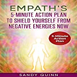 #9: Empath's 5-Minute Action Plan to Shield Yourself from Negative Energies Now