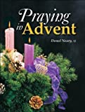 Praying in Advent, Donal Neary, 0819859451