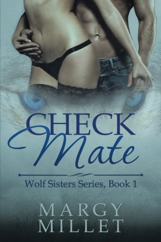 Check Mate (Wolf Sisters) by iUniverse