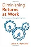 Diminishing Returns at Work: The Consequences of
