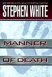 Manner of Death, Stephen White, 0525944400