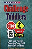 Challenge of Toddlers, Jeanne Warren Lindsay, 1885356390