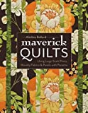 quilting books using panels - Maverick Quilts: Using Large-Scale Prints, Novelty Fabrics & Panels with Panache
