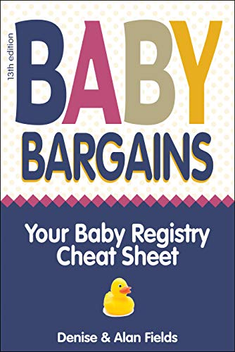 Baby Bargains: Your Baby Registry Cheat Sheet! Honest and independent reviews to help you choose your baby's car seat, stroller, crib, crib mattress, ... picks, splurges, gift ideas and more_for...