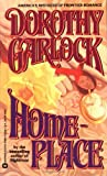 Homeplace, Dorothy Garlock, 0446359882