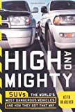 High and Mighty SUV's, Keith Bradsher, 1586481231