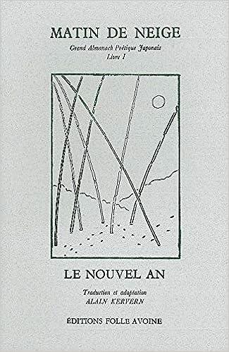 Matin De Neige Grand Almanach Poetique Japonais Livre I