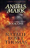 Angels Mark, Natalie Buske Thomas, 0966691962