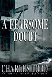 A Fearsome Doubt, Charles Todd, 0553801805