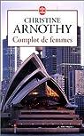 Complot de femmes par Arnothy