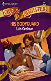 His Bodyguard, Lois Greiman, 0373440642