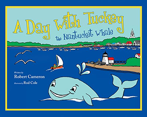A Day with Tuckey the Nantucket Whale
