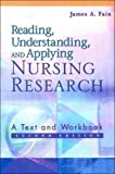 Reading, Understanding, and Applying Nursing Research 2nd Edition