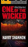One of the Wicked: A Mick Callahan Novel (The Mick Callahan Novels Book 2)