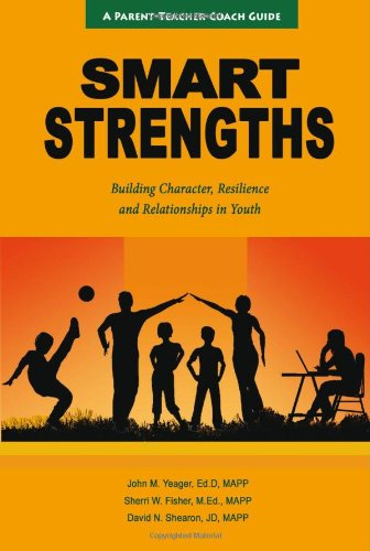 SMART Strengths - Building Character, Resilience and Relationships in Youth pdf epub