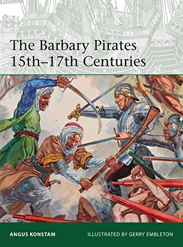 (The Barbary Pirates 15th–17th Centuries (Elite))