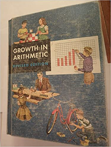 Growth in Arithmetic, Grade Six: John R. Clark, Harold E. Moser ...