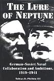 The Lure of Neptune, Tobias R. Philbin, 0872499928