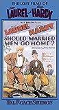 Laurel & Hardy: Should Married Men Go Home [VHS]