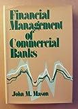 Financial Management of Commercial Banks, John M. Mason, 0882623095
