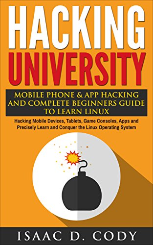 Hacking University Complete Beginners Precisely ebook