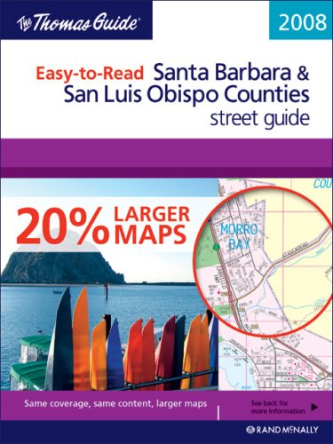 Thomas Guide 2008 Easy to Read Santa Barbara & San Luis Obispo Counties, California (Thomas Guide Santa Barbara/San Luis Obispo Counties Street Guide & - Barbara Santa Street State