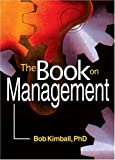 The Book on Management, Kimball, Bob, 0789025000