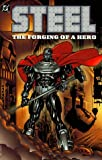 Steel: Forging of a Hero