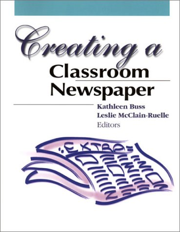 Creating a Classroom Newspaper