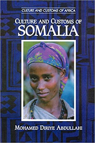 Culture and Customs of Somalia (Cultures and Customs of the