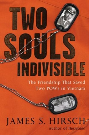 Two Souls Indivisible: The Friendship That Saved Two POWs in Vietnam by Brand: Houghton Mifflin